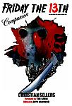Gorezone's 'Friday the 13th Companion'     (free with issue #37, November 2008) -     A booklet covering thirty years and twelve movies, with...
